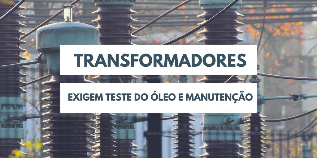 ANÁLISE DE ÓLEO DO TRANSFORMADOR EM CURITIBA